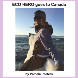 Eco Hero goes to Canada (English)